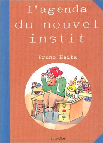 L'agenda du nouvel instit de Bruno Heitz (15 octobre 1998) Album
