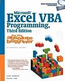 Microsoft Excel VBA Programming for the Absolute Beginner[MS EXCEL VBA PROGRAMMING FOR T][Paperback]