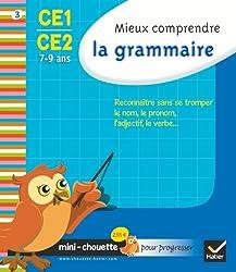 Mini chouette mieux comprendre la grammaire CE1/CE2 7-9 ans