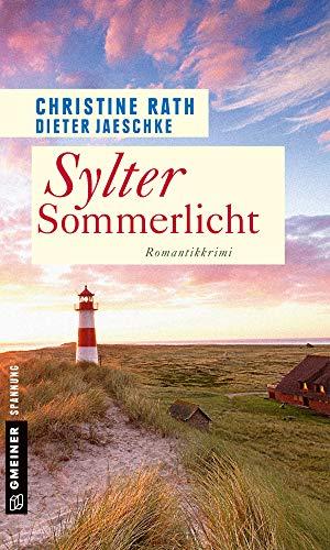 Sylter Sommerlicht: Romantik-Krimi (Romantische Syltkrimis 3)