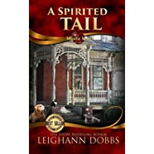A Spirited Tail (Mystic Notch Cozy Mystery Series) (Volume 2) by Leighann Dobbs (2014-07-31)
