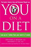 You: On a Diet: Lose up to 2 inches from your waist in 2 weeks by Michael F. Roizen