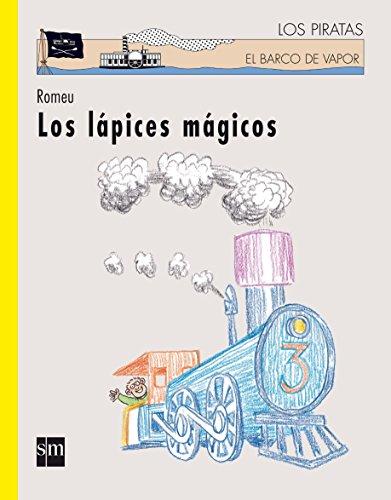 Los Lapices Magicos (El Barco De Vapor-Los Piratas / the Steamboat-the Pirates) por Romeu Muller