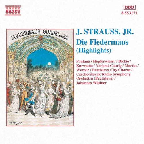 Strauss II: Fledermaus (Die) (Highlights)