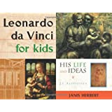 Leonardo Da Vinci for Kids: His Life and Ideas - 21 Activities