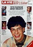 VIE TELEVISION (LA) du 17-09-1988 tete d'affiche denis vincenti jeux en chaines il metisse la musique la guerre des bond ces enfants adopte