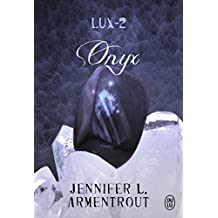Lux, Tome 2 : Onyx