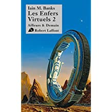 Les Enfers virtuels, tome 2