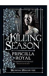 A Killing Season (Medieval Mystery) by Priscilla Royal (2012-11-01)