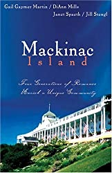 Mackinac Island: The Spinster's Beau/When The Shadow Falls/Dreamlight/True Riches (Heartsong Novella Collection) by Jill Stengl (2006-05-01)