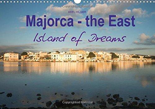 Majorca - The East Island of Dreams (Calvendo Places)