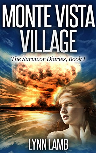 free kindle book Monte Vista Village: A Post-Apocalyptic, Dystopian Series (The Survivor Diaries Book 1)