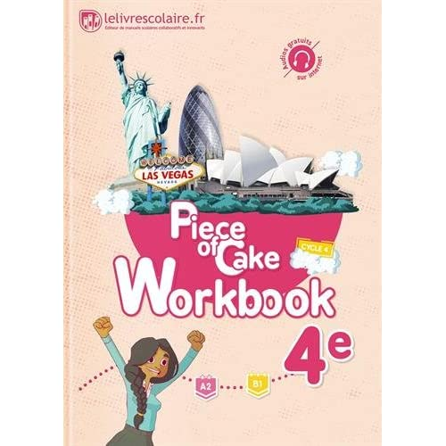 Anglais 4e Piece of Cake : Workbook