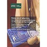 Ratas En el Laberinto: los Inicios de La Experimentación En Psicología Del Aprendizaje