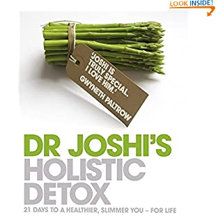 Joshi's Holistic Detox: 21 Days to a Healthier, Slimmer You - For Life (Paperback)