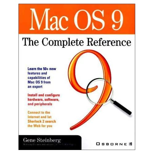 Mac OS 9: The Complete Reference by Gene Steinberg (2000-04-01)