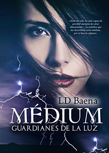 Médium. Guardianes de la luz.: Concurso Indie 2016 por Luz Divina Baena