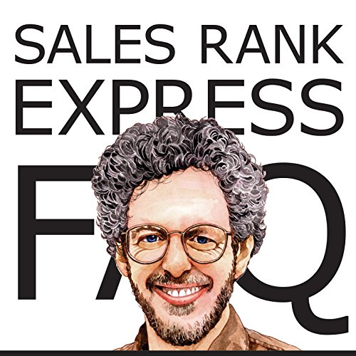 sales-rank-express-faq-the-official-guide-to-the-premier-sales-rank-checker-book-monitor-and-market-