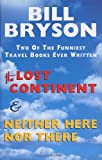 The Lost Continent: Travels in Small Town America and Neither Here nor There