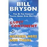 Lost Continent & Neither Here Nor There Omnibus: Travels in Small Town America