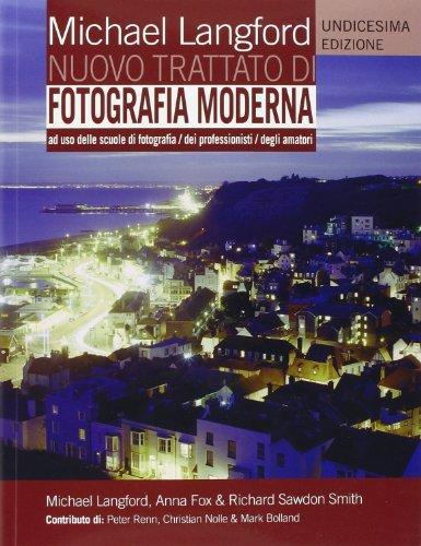 Nuovo trattato di fotografia moderna. Undicesima Edizione
