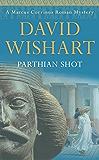 Parthian Shot (A Marcus Corvinus mystery Book 9)