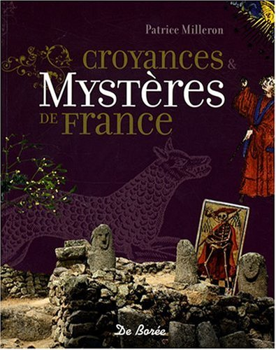 Mysteres et Croyances de France par Collectif