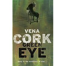 Green Eye (Rosa Thorn Thrillers) by Vena Cork (12-Jul-2007) Paperback