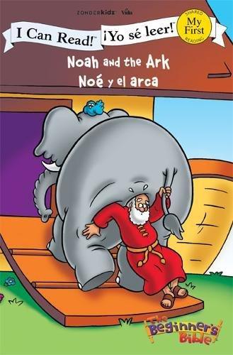 Noah and the Ark / Noè Y El Arca (I Can Read! / The Beginner's Bible / !Yo se leer!)
