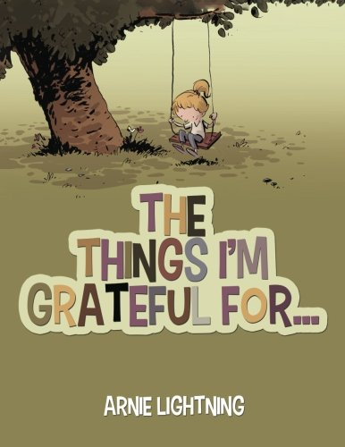 The Things I M Grateful For Happy Kid Books Volume 1