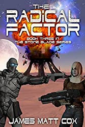 The Radical Factor (Stone Blade Book 3) (English Edition)