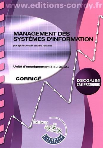 Management des systèmes d'information Corrigé: UE 5 du DSCG