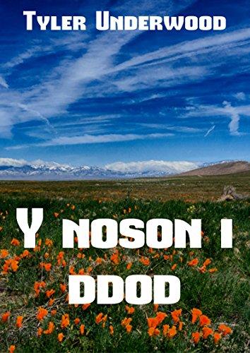 Y noson I ddod (Welsh Edition) por Tyler  Underwood