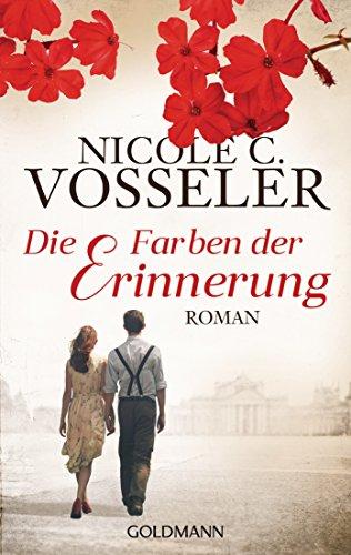 Die Farben der Erinnerung: Roman eBook: Nicole C. Vosseler: Amazon ...