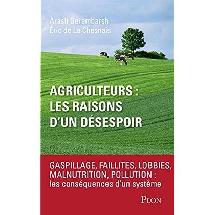 Agriculteurs : les raisons d'un désespoir (Hors collection)