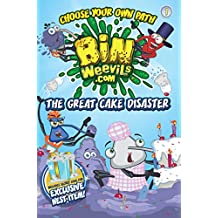 Bin Weevils Choose Your Own Path 1: The Great Cake Disaster (Bin Weevils Choose/Own Path)