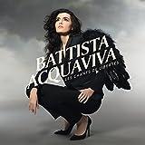 Acquaviva Battista: Les Chants de Liberté