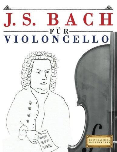 oncello: 10 Leichte Stücke für Violoncello Anfänger Buch (Cello Anfänger Musik)