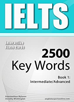 IELTS Interactive Flash Cards - 2500 Key Words. A powerful method to learn the vocabulary you need. (English Edition) di [Mylonas, Konstantinos]
