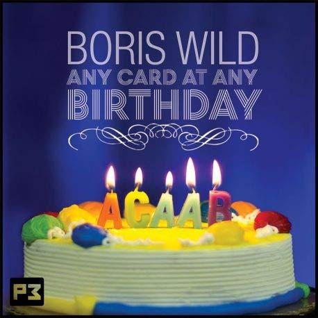 ACAAB by Boris Wild, Any Card at Any Birthday - Karte an Frei gewählter Stelle, ACAAN Zaubertrick, Mentalmagie