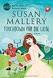 Touchdown für die Liebe von Susan Mallery