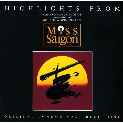 Highlights From Miss Saigon (Original London Cast Recording)