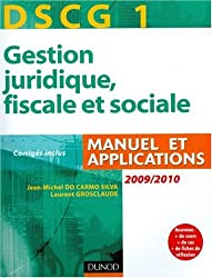 DSCG 1 Gestion juridique, fiscale et sociale 2009-2010