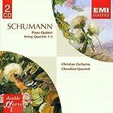 Schumann: Klavierquintett/Streichquartette 1-3
