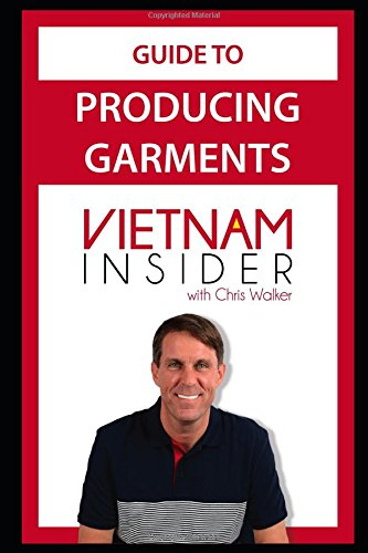 Guide to Producing Garments in Vietnam (Apparel Production in Vietnam)
