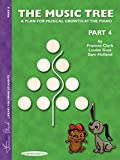 The Music Tree: Student's Book, Part 4: A Plan for Musical Growth at the Piano (Music Tree (Warner Brothers))