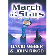 March to the Stars (March Upcountry (Audio)) by David Weber (2006-09-01)