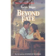 Beyond Fate (Harlequin Super Romance)