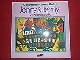 Udo Jürgens + James Krüss : Jonny & Jenny Alle Kinder dieser Welt