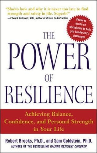 The Power of Resilience: Achieving Balance, Confidence, and Personal Strength in Your Life (NTC Self-Help)